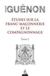Etudes sur la franc-maconnerie et le compagnonnage