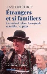 Etrangers et si familiers