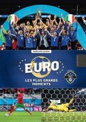 Euro, les plus grands moments