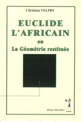 Euclide l'Africain ou La géométrie restituée
