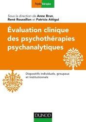 Evaluation clinique des psychothérapies psychanalytiques