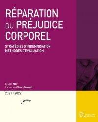 Évaluation du préjudice corporel. Stratégies d?indemnisation, méthodes d?évaluation, Edition 2018-2019