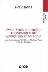 Evaluation du projet économique du quinquennat 2012-2017