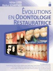 Évolution en odontologie restauratrice