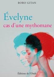Evelyne, cas d'une mythomane