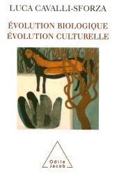 Evolution biologique, évolution culturelle