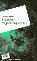 Évolution: les grandes questions