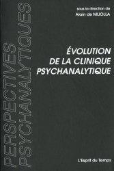 Evolution de la clinique psychanalytique