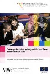 Evaluer par les tâches les langues à fins spécifiques à l'université : un guide