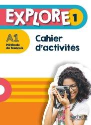 Explore 1  - Cahier d'acitivités
