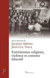 Extrémismes religieux, violence et contexte éducatif