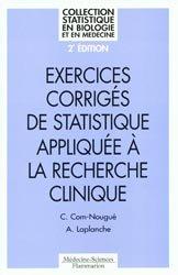 Exercices corrigés de statistique appliquée à la recherche clinique
