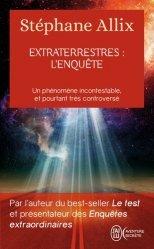 Extraterrestres : l'enquête
