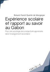 Expérience scolaire et rapport au savoir au Gabon