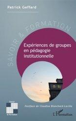 Expériences de groupes en pédagogie institutionnelle
