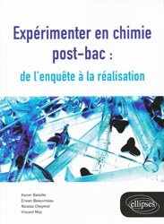 Expérimenter en chimie post-bac: de l'enquête à la réalisation