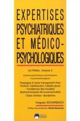 Expertises psychiatriques et médico-psychologiques au pénal