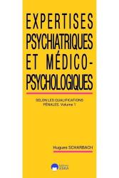 Expertises psychiatriques et médico-psychosociologiques