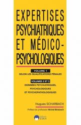 Expertises psychiatriques et medico-psychologiques vol1-vol2-vol3