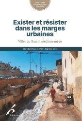 Exister et résister dans les marges urbaines