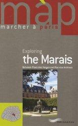 Exploring the Marais. Edition en langue anglaise
