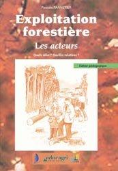 Exploitation forestièreLes acteurs