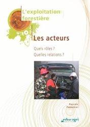 La couverture et les autres extraits de Exploitation forestièreL'organisation des chantiers