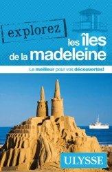 Explorez les îles de la Madeleine