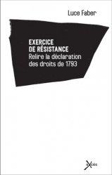 Exercice de résistance. Relire la déclaration des droits de 1793