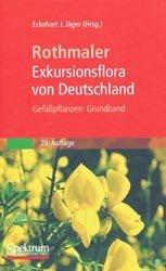 Exkursionsflora von Deutschland 2 Gefäßpflanzen Grundband