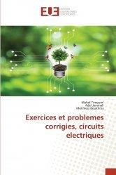 Exercices et problemes corrigies, circuits electriques