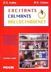 Excitants calmants hallucinogènes