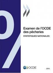 Examen de l'OCDE des pêcheries : Statistiques nationales 2015