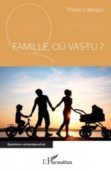 Famille, où vas-tu