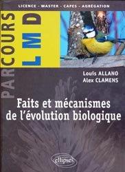 Faits et mécanismes de l'évolution biologique