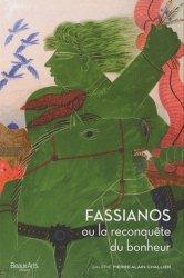 Fassianos ou la reconquête du bonheur