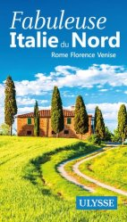 Fabuleuse Italie du Nord