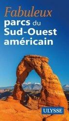 Fabuleux parcs nationaux du Sud-Ouest américain