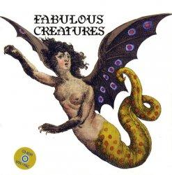 Fabulous Creatures. Edition en anglais, avec 1 CD-ROM