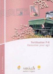Fertilisation P-K Raisonner pour agir