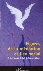 Figures de la médiation et lien social