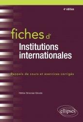 Fiches d'Institutions internationales. 4e édition