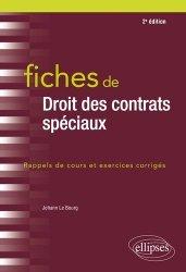Fiches de Droit des contrats spéciaux. 2e édition