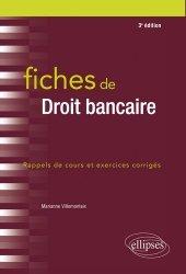 Fiches de droit bancaire. Rappels de cours et exercices corrigés, 3e édition
