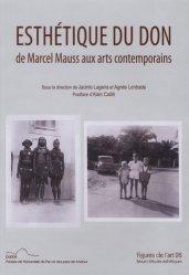 Figures de l'art N° 28/2014 : Esthétique du don. De Marcel Mauss aux arts contemporains