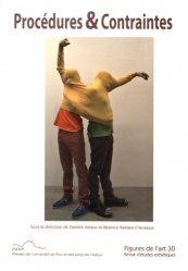 Figures de l'art N° 30/2015 : Procédures & Contraintes