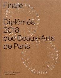 Finale Diplômés 2018 des Beaux-Arts de Paris