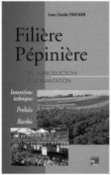 Filière Pépinière de la production à la plantation