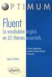 Fluent, le vocabulaire anglais en 65 thèmes essentiels