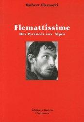 Flemattissime. Des Pyrénées aux Alpes